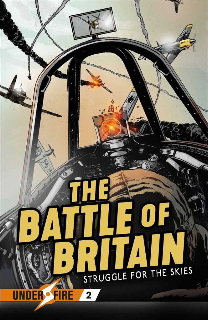 Under Fire: The Battle of Britain