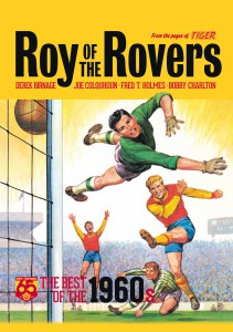Roy of the Rovers - Best of the 1960s