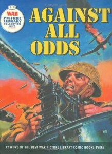 War Picture Library: Against All Odds