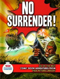 War Picture Library - No Surrender!