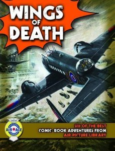 Air Ace Picture Library: The Wings of Death