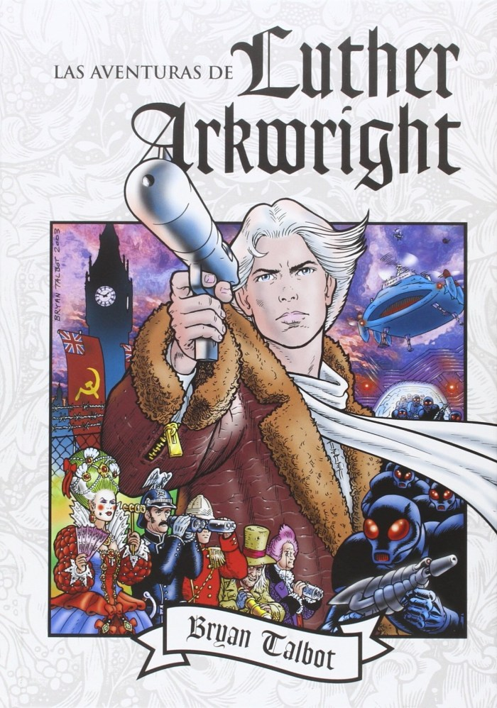 Las Aventuras de Luther Arkwright - just one foreign collection of Bryan's saga