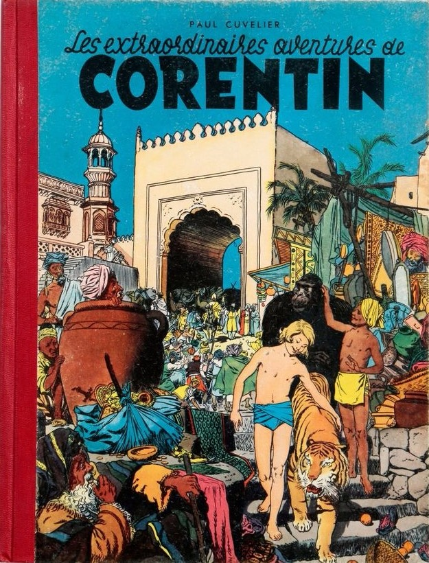 The cover of the first volume of Les Extraordinaires Aventures de Corentin by Belgian creators J Van Melkebeke and Paul Covelier