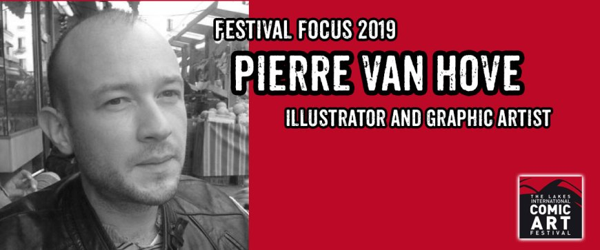 Lakes Festival Focus 2019: Illustrator and Graphic Artist Pierre van Hove