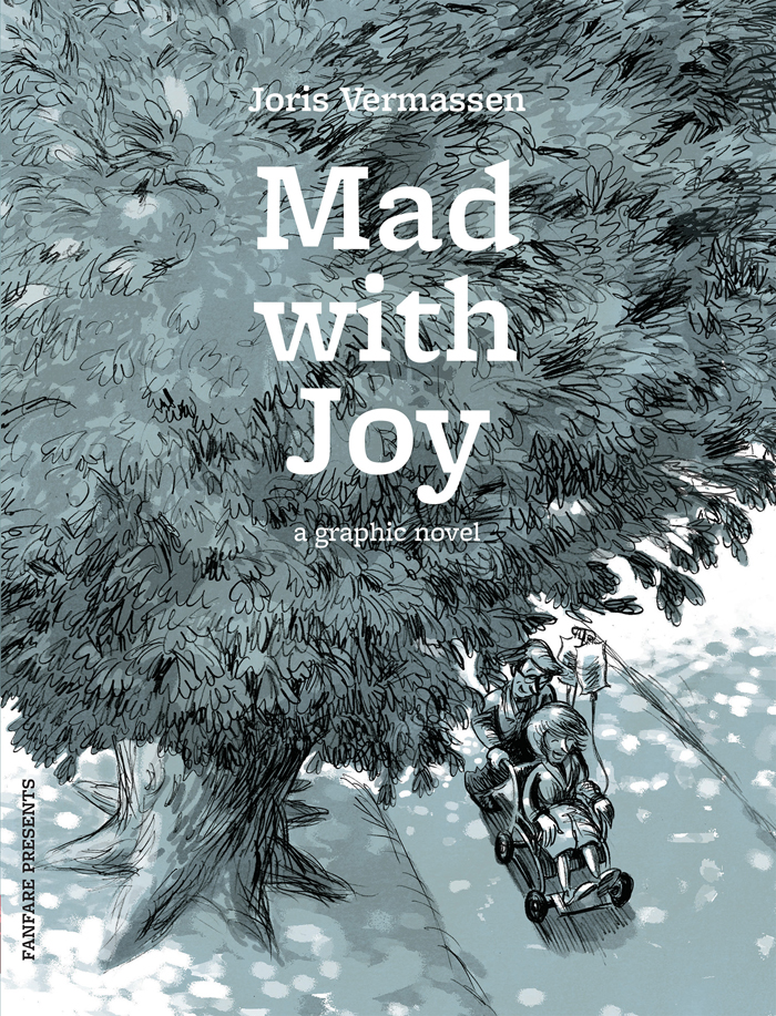 Mad With Joy by Joris Vermassen