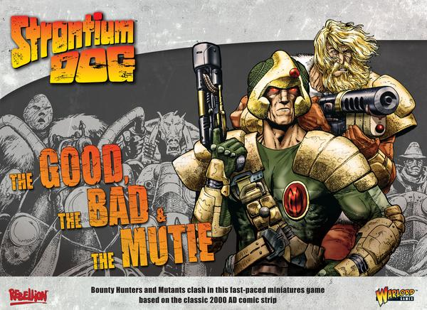 Warlord Games Strontium Dog: The Good the Bad and the Mutie