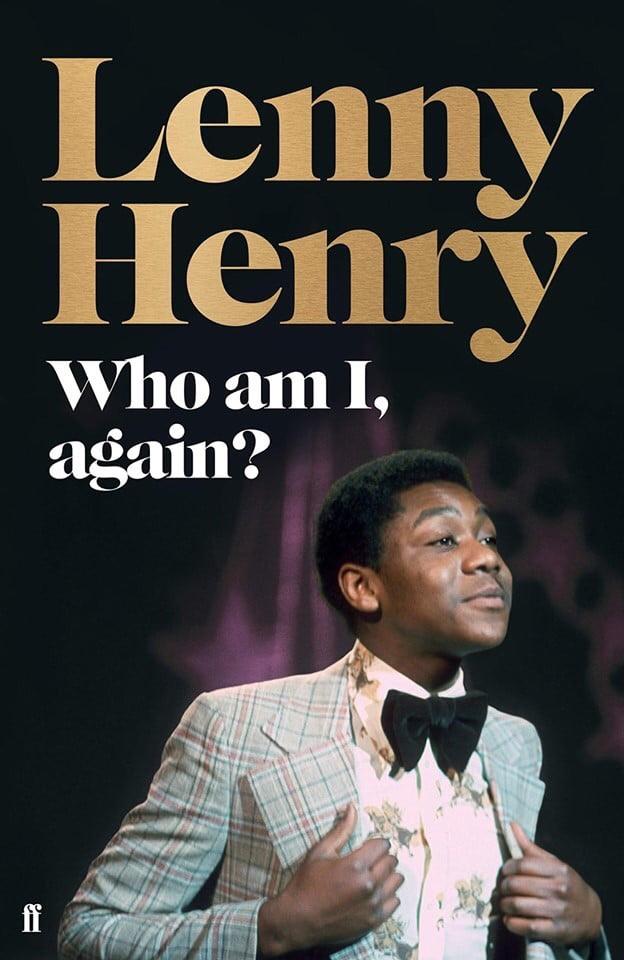 Sir Lenny Henry - Who Am I, Again?