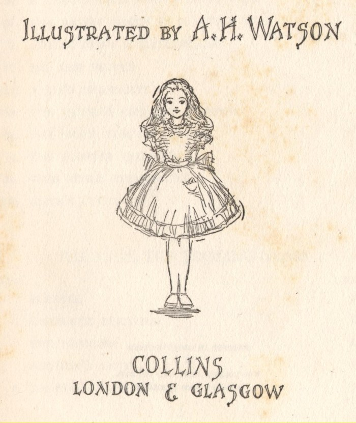 Alice's Adventures in Wonderland, and Through the Looking-Glass by Lewis Carroll, illustrated by A. H. Watson