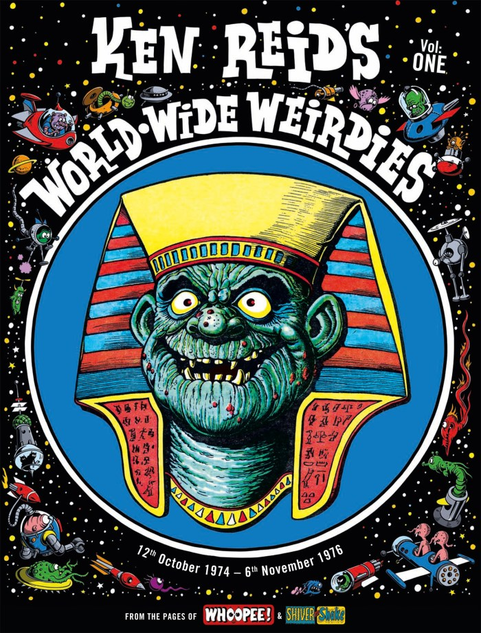 Ken Reid's World Wide Weirdies Volume 1