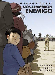They Called Us Enemy: Nos llamaron Enemigo (Spanish edition)