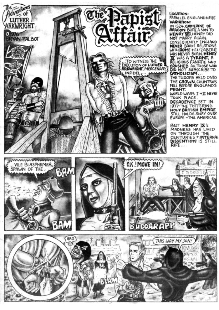 The Papist Affair- the first ever appearance of Luther Arkwright in print, from the anthology Brainstorm Comix's Mixed Bunch Alchemy Press published in 1976. Art by Bryan Talbot