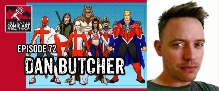 Lakes International Comic Art Festival Podcast Episode 72 - Dan Butcher
