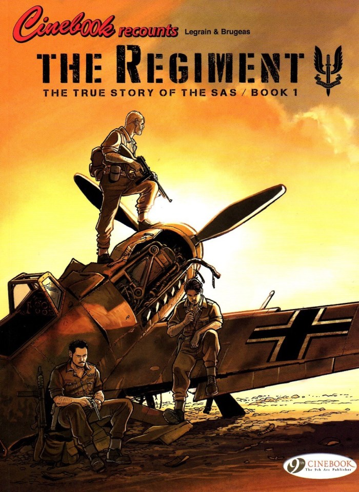 The Regiment: The True Story of the SAS - Book 1 - Cover