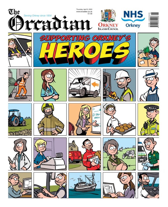 The Orcadian - 9th April 2020 Cover - art by Alex Leonard - Supporting Orkney's Heroes