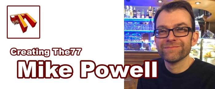 Meet The77: Comics Writer Mike Powell