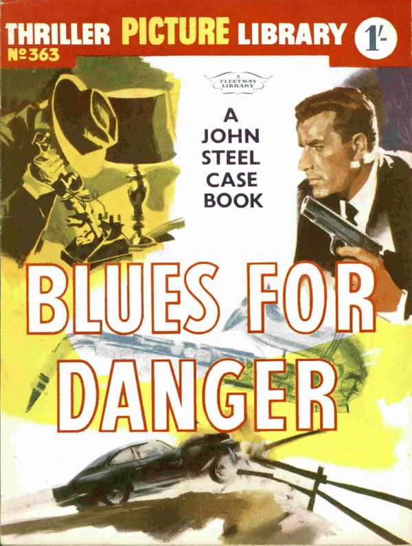 Blues For Danger -Thriller Picture Library #363 first published June 1961