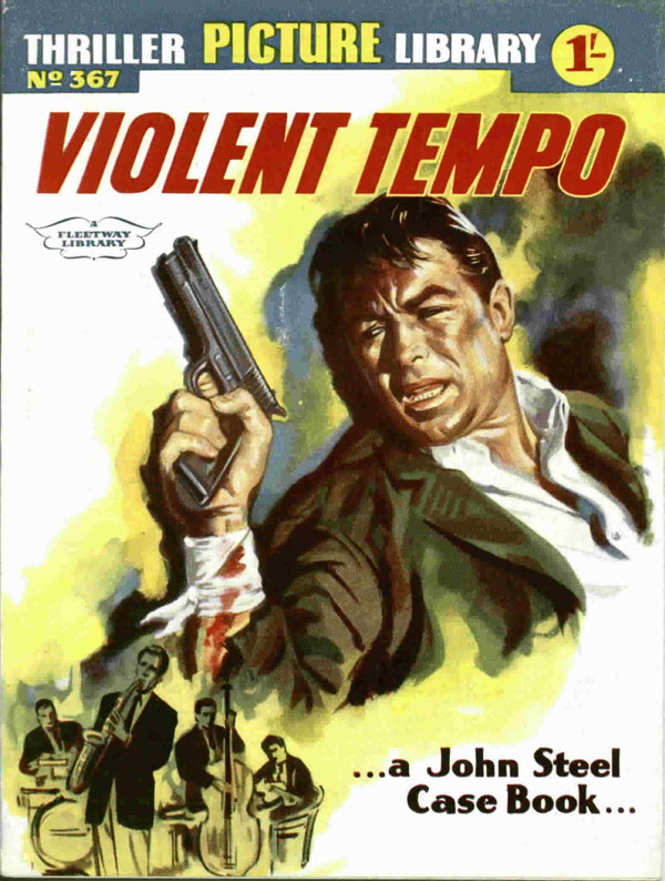Violent Tempo. Thriller Picture Library #367 first published July 1961
