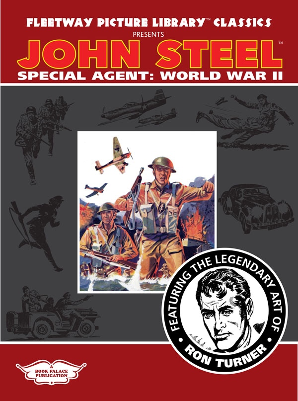 Fleetway Picture Library Classics: John Steel, Special Agent: World War Two