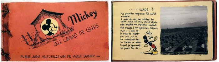 "In 1942, Horst Rosenthal was arrested in Paris  by the Nazis for the ""crime"" of being a Jew and was deported to the concentration camp Gurs in Vichy, where he drew a comic-book titled ""Mickey au Camp de Gurs"". Rosenthal's comic book tells the story of Mickey Mouse being snatched from the street and sent to Gurs, and features a tour of Gurs that uses the brave face of humor to cope with enormous suffering. Rosenthal was later sent to Auschwitz and murdered on arrival"