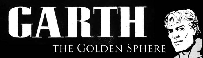 Garth - The Golden Sphere
