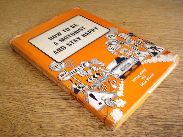 How To Be a Motorist and Stay Happy by George Haines, illustrated by Brian Walker
