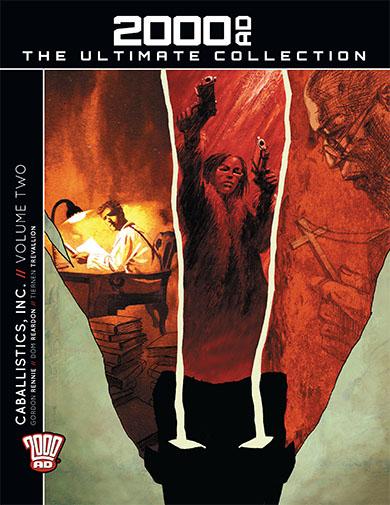 2000AD Ultimate Collection - Caballistics, Inc. Volume 2