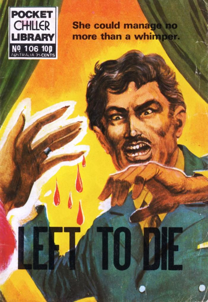 Pocket Chiller Library 106 - Left to Die