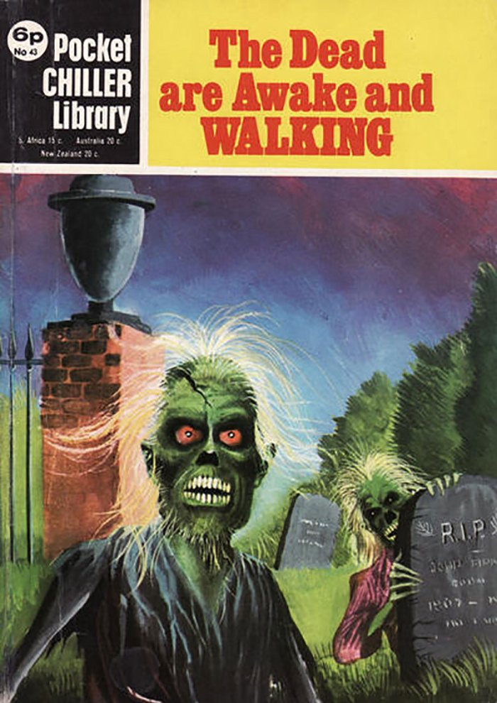 Pocket Chiller Library 43 - The Dead are Awake and Walking
