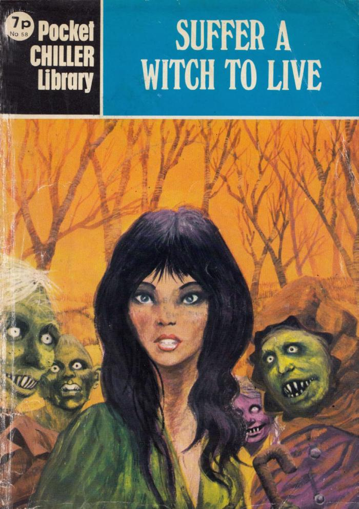 Pocket Chiller Library 58 - Suffer a Witch to Live