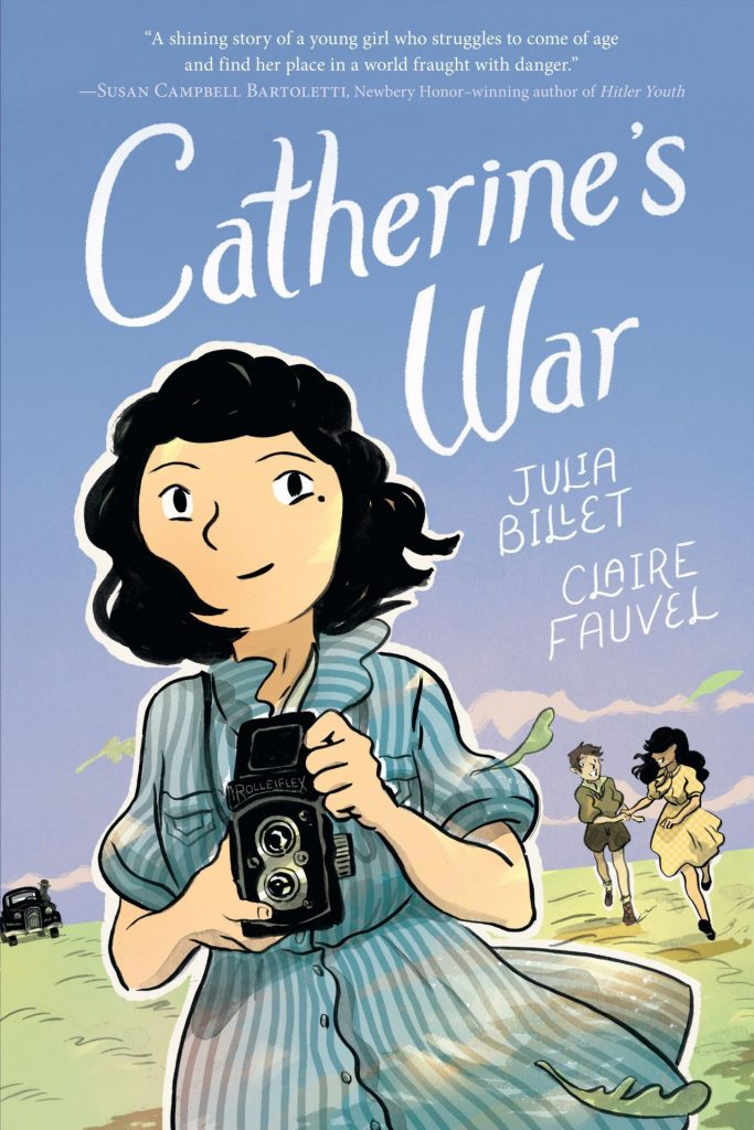 Catherine's War by Julia Billet and Claire Fauvel