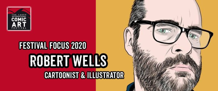 Lakes Festival Focus 2020: Cartoonist and illustrator Robert Wells