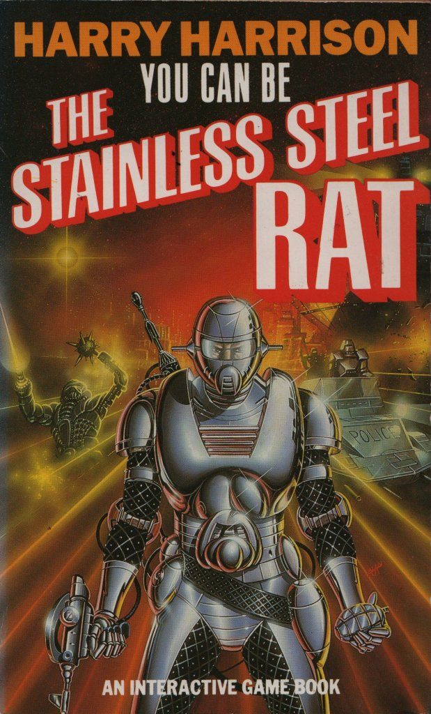 You Can Be The Stainless Steel Rat - Game Book