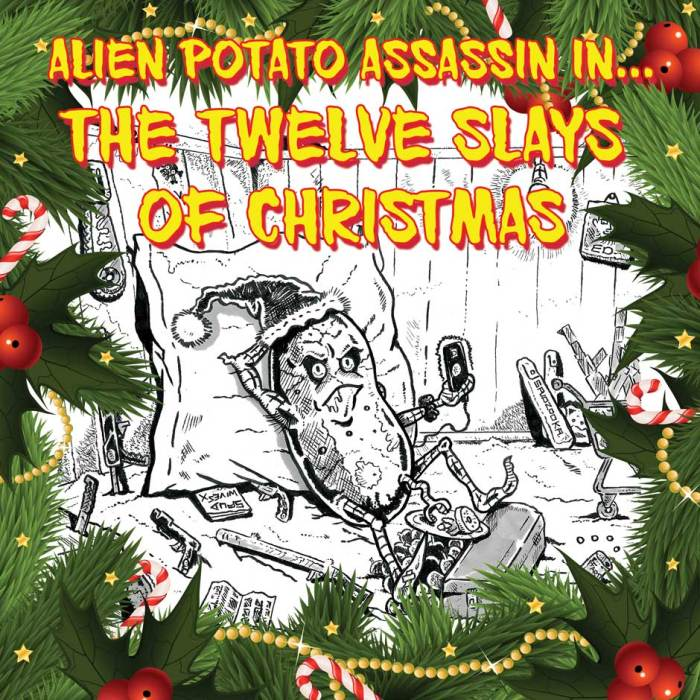 Alien Potato Assassin - The Twelve Slays of Christmas