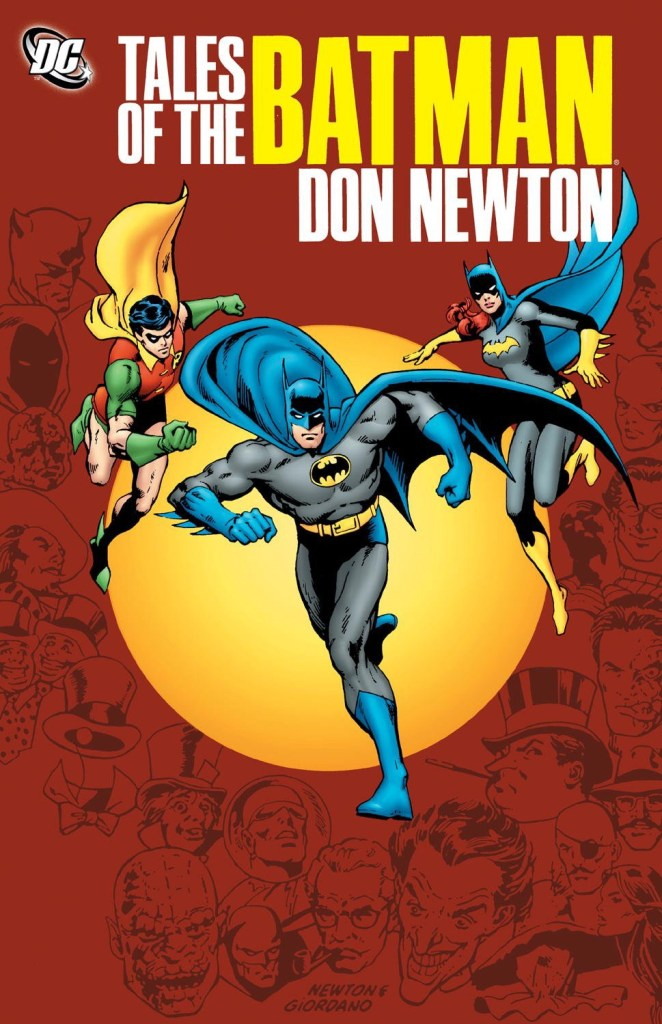 DC published Tales of the Batman: Don Newton, a hardcover collection of Newton's Batman stories, in 2011