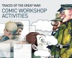 Lakes International Comic Art Festival - Traces of The Great War Comic Workshop Activities Resources