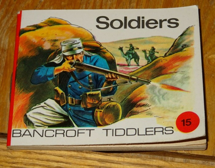 Bancroft Tiddlers 15 - Soldiers