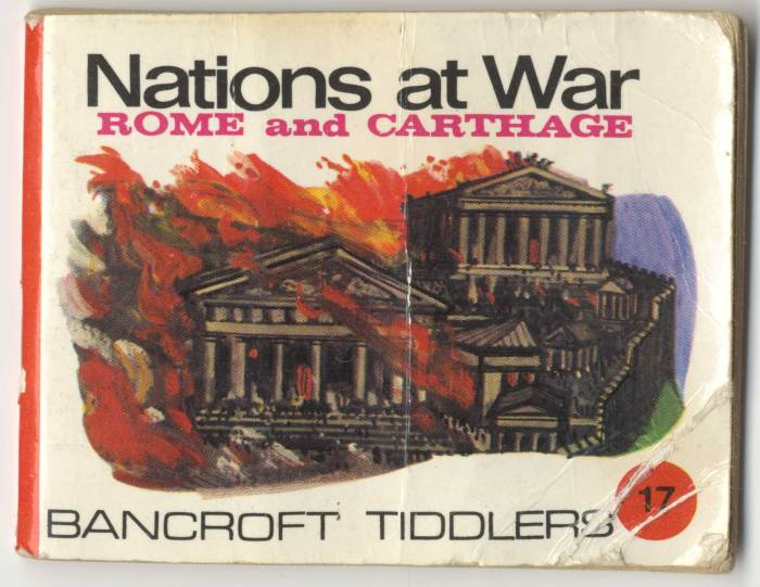 Bancroft Tiddlers Nations at War: Rome and Carthage