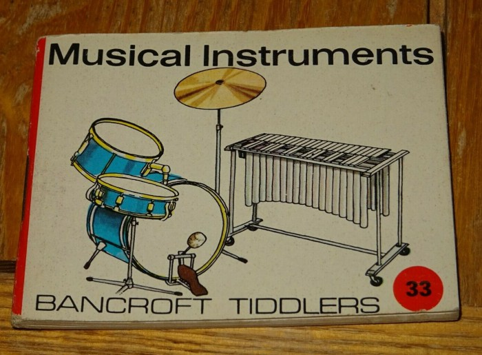 Bancroft Tiddlers 33 Musical Instruments