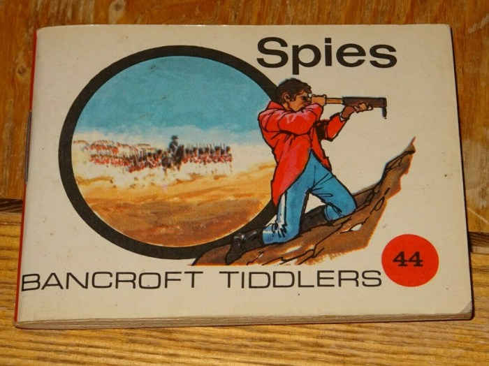 Bancroft Tiddlers 44 - Spies