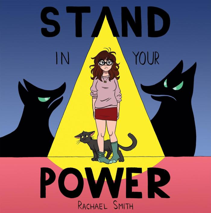 Stand in Your Power, written, illustrated and self-published by Rachael Smith,