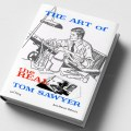 The Art of the Real Tom Sawyer