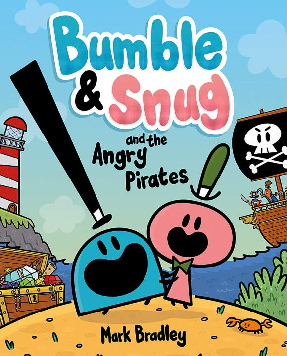 Bumble & Snug and the Angry Pirates