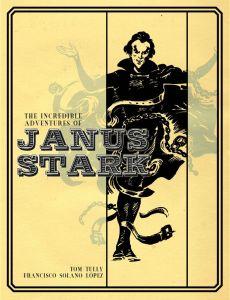 The Incredible Adventures of Janus Stark Volume One