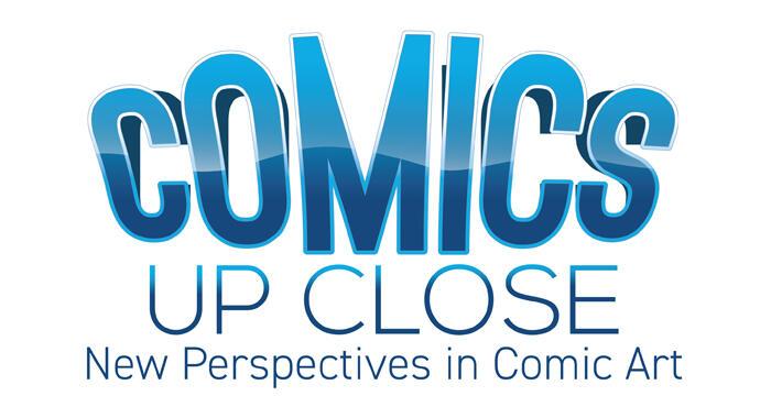 Lakes International Comic Art Festival -  Comics Up Close - New Perspectives in Comic Art