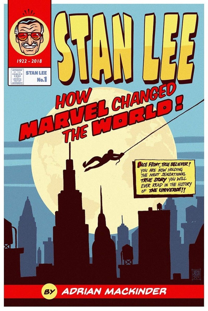 Stan Lee: How Marvel Changed the World