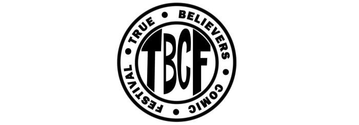 True Believers Comic Festival Banner