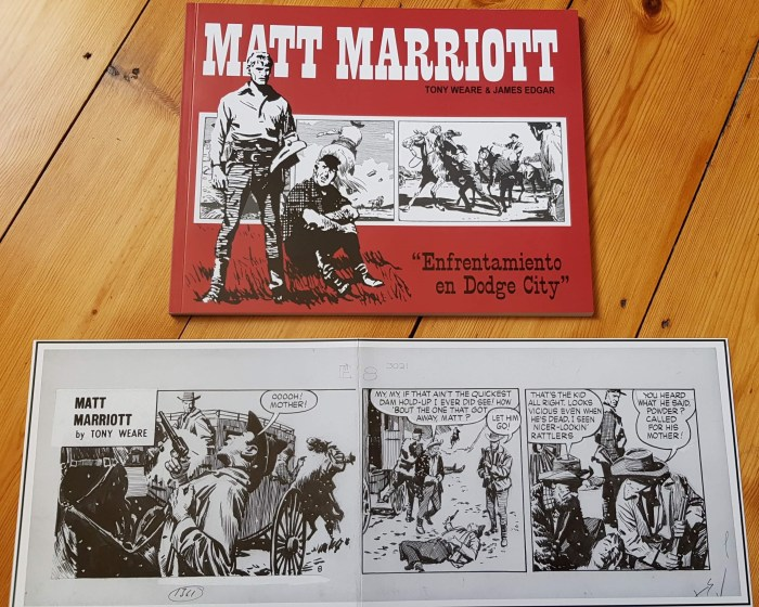 Manuel Caldas latest Matt Marriott collection, Clash at Dodge City, and accompanying reproduction strip, with thanks to Paul Duncan