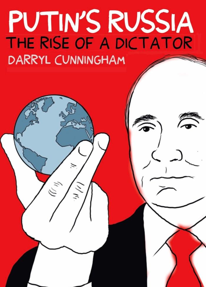 Putin's Russia by Darryl Cunningham (Myriad Editions) - Cover