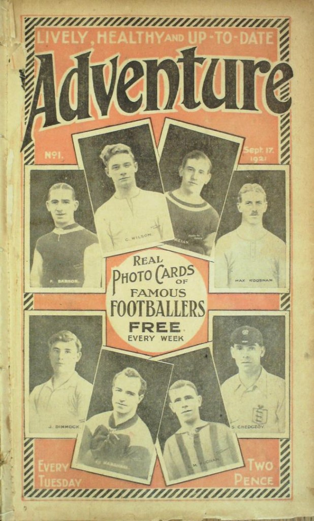 Adventure No. 1, cover dated 17th September 1921. The story paper proved a runaway success.Copyright DC Thomson