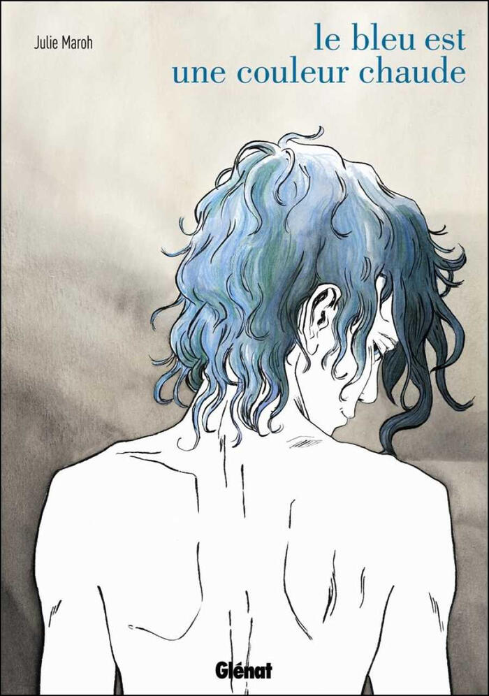 Le bleu est une couleur chaude by Jul Maroh (Blue is the Warmest Colour)